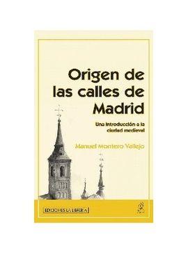 ORIGENES DE LAS CALLES DE MADRID