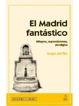 MADRID FANTASTICO, EL