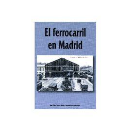 FERROCARRIL EN MADRID, EL