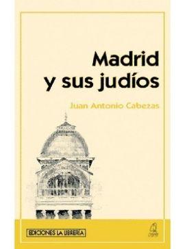 MADRID Y SUS JUDIOS