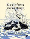 ELEFANTS MAI NO OBLIDEN, ELS