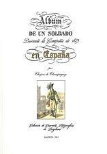ALBUM DE UN SOLDADO EN ESPAÑA