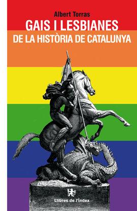 GAIS I LESBIANES DE LA HISTORIA DE CATALUNYA