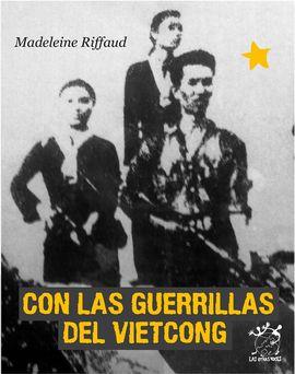 CON LAS GUERRILLAS DEL VIETCONG