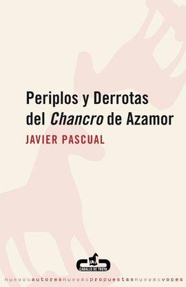PERIPLOS Y DERROTAS DEL CHANCRO DE AZAMOR