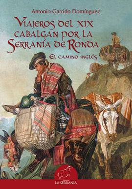 VIAJEROS DEL XIX CABALGAN POR LA SERRANIA DE RONDA