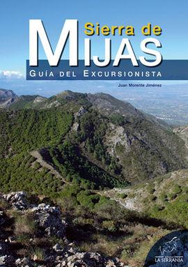 SIERRA DE MIJAS -GUIA DEL EXCURSIONISTA