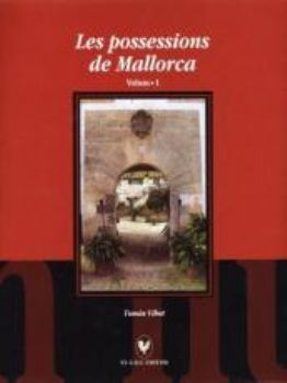 VOL.1 LES POSSESSIONS DE MALLORCA