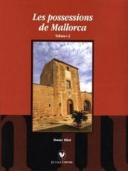 VOL.2 LES POSSESSIONS DE MALLORCA