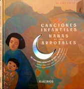 ARROZALES, CANCIONES INFANTILES Y NANAS DE LOS