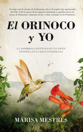 ORINOCO Y YO, EL