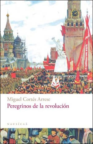PEREGRINOS DE LA REVOLUCIÓN
