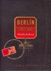 BERLIN. DEL SEGUNDO IMPERIO AL TERCER MILENIO