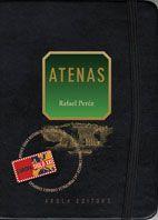 ATENAS. LA CIUDAD DE LOS DIOSES