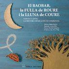 BAOBAB, LA FULLA DE ROURE I LA LLUNA DE COURE. EL [+ CD]