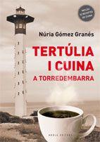 TERTULIA I CUINA A TORREDEMBARRA