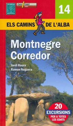 14. MONTNEGRE CORREDOR -ELS CAMINS DE L'ALBA -ALPINA