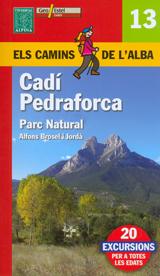 13. CADI PEDRAFORCA -ELS CAMINS DE L'ALBA -ALPINA