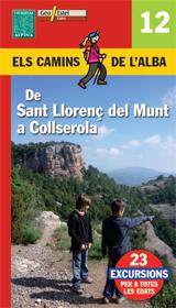 12. DE SANT LLOREN� DEL MUNT A COLLSEROLA -CAMINS DE L'ALBA -ALPINA