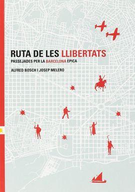 RUTA DE LES LLIBERTATS