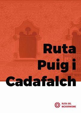 RUTA PUIG I CADAFALCH [CAS]