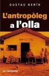 ANTROPOLEG A L'OLLA, L'