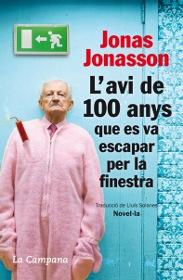 AVI DE 100 ANYS QUE ES VA ESCAPAR PER LA FINESTRA, L'