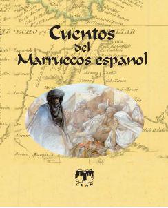 CUENTOS DEL MARRUECOS ESPAÑOL
