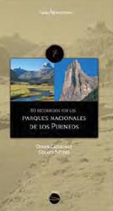 80 RECORRIDOS POR LOS PARQUES NACIONALES DE LOS PIRINEOS