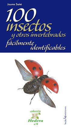 100 INSECTOS Y OTROS INVERTEBRADOS FACILMENTE IDENTIFICABLES