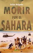 MORIR POR EL SAHARA