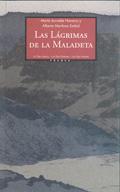 LAGRIMAS DE LA MALADETA, LAS