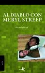 AL DIABLO CON MERYL STREEP!