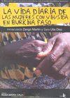VIDA DIARIA DE LAS MUJERES CON VIH/SIDA EN BURKINA FASO, LA