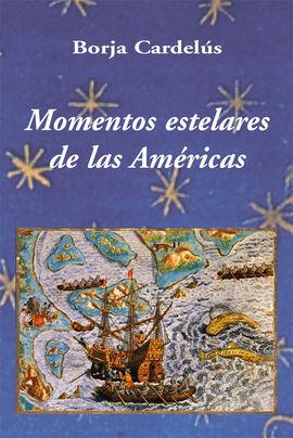MOMENTOS ESTELARES DE LAS AMERICAS
