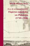 VIAJEROS ESPAÑOLES EN POMPEYA 1748-1936