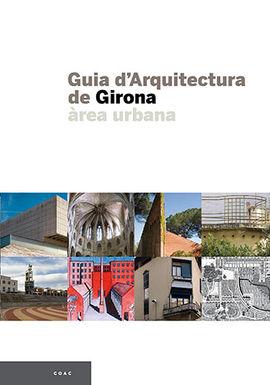 GUIA D'ARQUITECTURA DE GIRONA. AREA URBANA