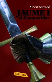 JAUME I, EL CONQUERIDOR [BUTXACA]