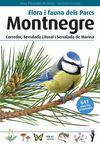 MONTNEGRE I SERRALADA LITORAL I SERRALADA DE MARINA -FLORA I FAUNA DELS PARCS