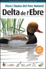 DELTA DE L'EBRE -FLORA I FAUNA DEL PARC NATURAL