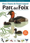 PARC DEL FOIX -FLORA I FAUNA DE L'ESPAI NATURAL
