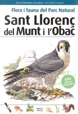 SANT LLOREN� DEL MUNT I L'OBAC, FLORA Y FAUNA DEL PARC NATURAL