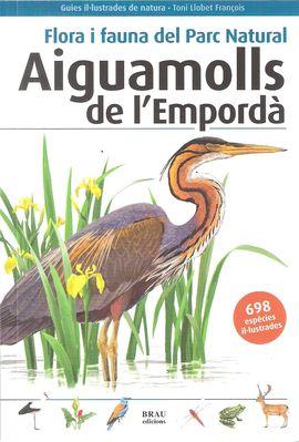 AIGUAMOLLS DE L'EMPORDA -FLORA I FAUNA DEL PARC NATURAL