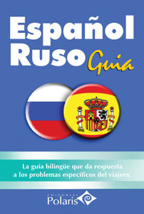 ESPAÑOL - RUSO -GUIA PRACTICA DE CONVERSACION