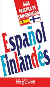 ESPAÑOL- FINLANDES. GUIA PRACTICA DE CONVERSACION