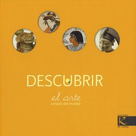 DESCUBRIR EL ARTE A TRAVES DEL MUNDO