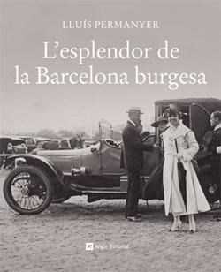 ESPLENDOR DE LA BARCELONA BURGESA, L' (CAT)