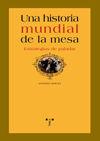 UNA HISTORIA MUNDIAL DE LA MESA