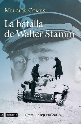BATALLA DE WALTER STAMM, LA