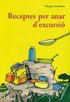 RECEPTES PER ANAR D'EXCURSIO